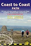 Coast to Coast Path: St Bees to Robin Hood's Bay - includes 109 Large-Scale Walking Maps & Guides to 33 Towns and Villages - Planning, Places to Stay, Places to Eat (British Walking Guides)