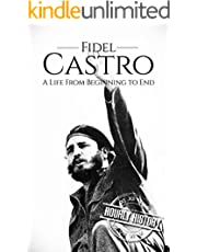 Fidel Castro: A Life From Beginning to End (The Cold War)