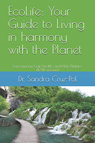 EcoLife: Your Guide to Living in Harmony with the Planet: Sa