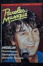 Paroles & Musique 1985 09 n° 52 JACQUES HIGELIN GAINSBOURG SPRINGSTEEN DANIELLE MESSIA