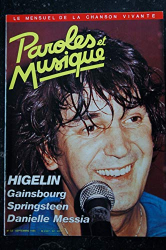Paroles & Musique 52 * 1985 09 * JACQUES HIGELIN GAINSBOURG SPRINGSTEEN DANIELLE MESSIA