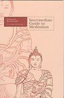 Intermediate Guide to Meditation 0929522001 Book Cover