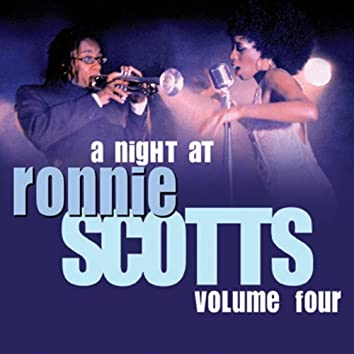A Night At Ronnie Scotts - Volume 4