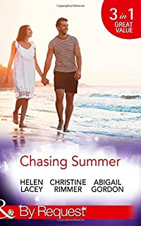 Chasing Summer: Date with Destiny / Marooned with the Maverick / a Summer Wedding at Willowmere