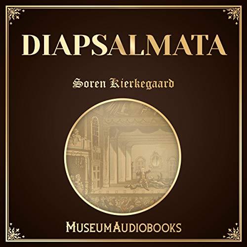 Diapsalmata                   By:                                                                                                                                 Soren Kierkegaard                               Narrated by:                                                                                                                                 Joe Gomez                      Length: 5 mins     1 rating     Overall 5.0
