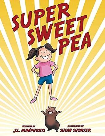Super Sweet Pea