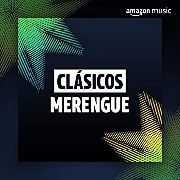 Clásicos: Merengue