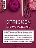 Stricken - Das Standardwerk: Mit vielen aktuellen Trend- und Spezialtechniken, über 1.200 Abbildungen und 180 Minuten Online-Videos