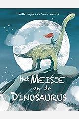 Het meisje en de dinosaurus Hardcover