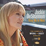Songtexte von Jackie DeShannon - Keep Me In Mind: The Complete Imperial and Liberty Singles, Volume 3
