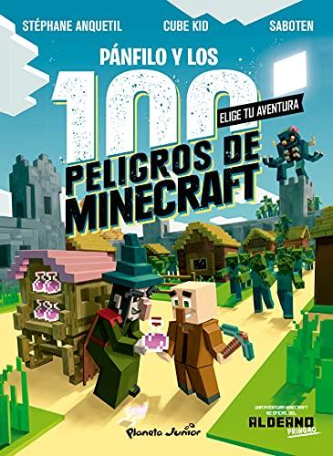 Diario de un aldeano. Pánfilo y los 100 peligros de Minecraft: Elige tu aventura