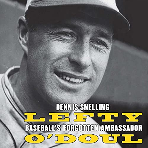 Lefty O'Doul Audiobook By Dennis Snelling cover art