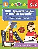 100+ Aprender a leer y escribir jugando. Practica con vocabulario español tarjetas ingles juego: Actividades para aprender los alfabeto montessori ... niños de 3 6 años (preescolar - primaria).