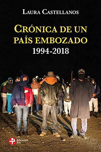 Crónica de un país embozado: 1994-2018