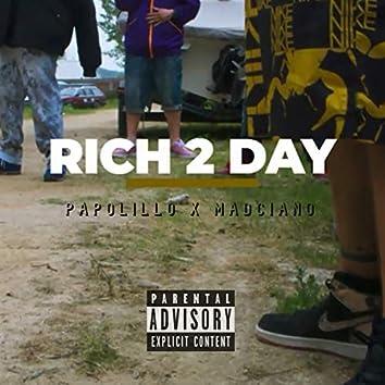 Rich 2 Day
