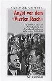 Angst vor dem Vierten Reich: Die Alliierten und die Ausschaltung des deutschen Einflusses in Spanien 1944-1958 (Sammlung Schöningh zur Geschichte und Gegenwart) (German Edition)
