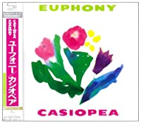 Euphony by CASIOPEA (2009-06-24)