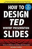 How to Design TED Worthy Presentation Slides: Presentation Design Principles...