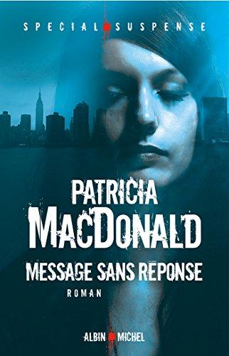 Message sans réponse (Spécial suspense)