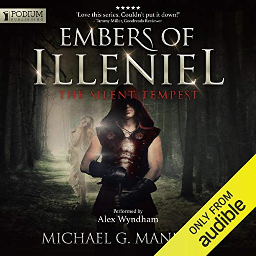 The Silent Tempest: Embers of Illeniel, Book 2