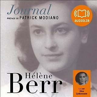 Journal                   De :                                                                                                                                 Hélène Berr                               Lu par :                                                                                                                                 Elsa Zylberstein                      Durée : 2 h et 28 min     Pas de notations     Global 0,0
