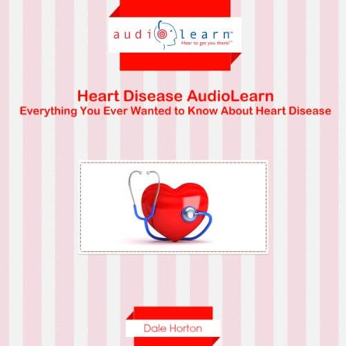Heart Disease AudioLearn audiobook cover art