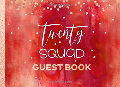 Twenty Squad: 20th Birthday Guest Book For Women - Red Orange Peach Rose Gold Glitter Sparkle -...