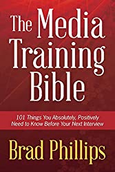The Media Training Bible Book Cover