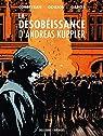 La désobéissance d'Andreas Kuppler (BD) par Corbeyran