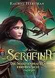 Serafina - Die Schattendrachen erheben sich: Band 2 - Opulente Drachen-Fantasy mit starker Heldin (Hartmann, Rachel: Serafina, Band 2)