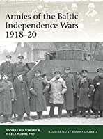 Armies of the Baltic Independence Wars 1918-20 (Eli)