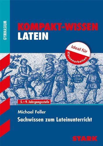 STARK Kompakt-Wissen Latein - Sachwissen