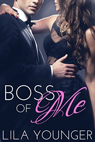 Boss of Me (A May December Office Romance)