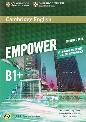 Cambridge English Empower for Spanish Speakers B1+ Student's Book with Online Assessment and Practice and Online Workbook