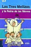 Las Tres Mellizas y la reina de las Nieves (La biblioteca voladora) (Spanish Edition)