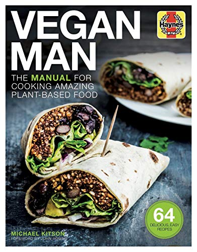 Vegan Man (Haynes Manuals): The manual for cooking amazing plant-based food