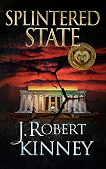 Splintered State (The Volya Series Book 1) by [J. Robert Kinney]