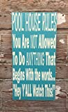 Tiukiu Pool House Rules Plaque en Bois Humoristique