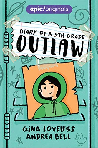 Diary of a 5th Grade Outlaw (Diary of a 5th Grade Outlaw Book 1)の詳細を見る