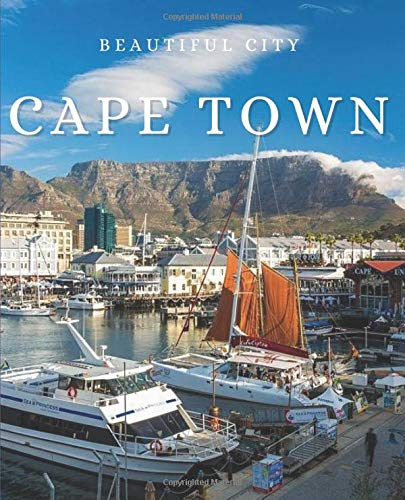Cape Town: An Exquisite Decorative Book to Stack on Coffee Tables & Bookshelves – Perfect for Interior Design Decor & Home Staging (Beautiful Cities Book Set)