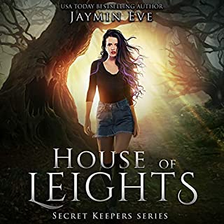 House of Leights      Secret Keepers Series, Book 3              Written by:                                                                                                                                 Jaymin Eve                               Narrated by:                                                                                                                                 Lauren Ezzo                      Length: 8 hrs and 9 mins     4 ratings     Overall 5.0