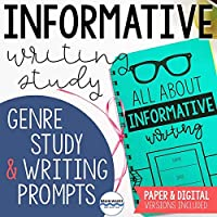 Informative Writing Study - Writing Lessons and Prompts for Informative, Explanatory or Expository Writing - Paper and...