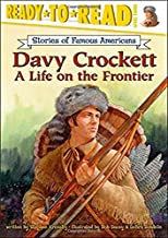 Davy Crockett: A Life on the Frontier (Ready-to-read SOFA)