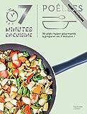 Poêlées : 30 recettes hyper savoureuses à préparer en 7 minutes ! (Autres Collections)