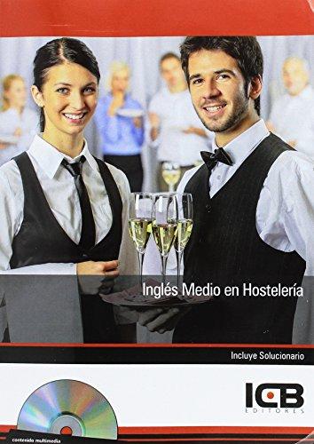 Inglés Medio Hostelería - Incluye Contenido Multimedia