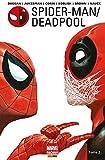 Spider-Man/Deadpool (2016) T02 - Chaos sur la convention (Spider-Man / Deadpool t. 2) - Format Kindle - 9782809472127 - 9,99 €