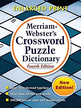 Merriam-Webster s Crossword Puzzle Dictionary 4th Ed Enlarged Print Edition Newest Edition