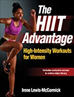The HIIT Advantage: High-intensity Workouts for Women
