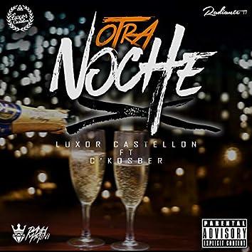 Otra Noche (feat. C'kosber)