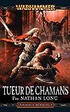 Tueur de Chamans (Shamanslayer t. 11) (French Edition)